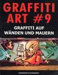 Graffiti Art #9 Graffiti auf Wänden und Mauern