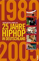 25 Jahre Hip Hop in Deutschland